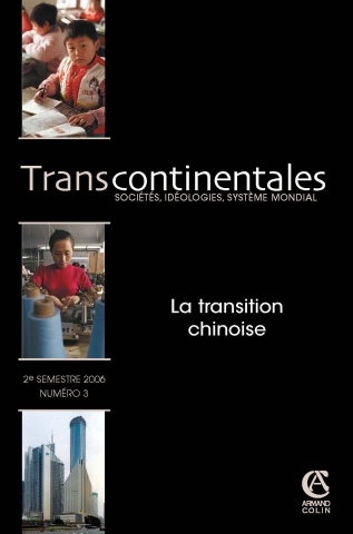 Transcontinentales 4 - La transition chinoise