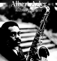 Albert Ayler, Witches and Devils - couverture