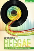 Donna HOPE, International Reggae: Current and Future Trends in Jamaican Popular Music - Cover